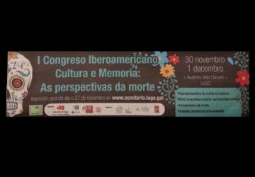 I Congreso Iberoamericano Cultura e Memoria as perspectivas da morte 1920